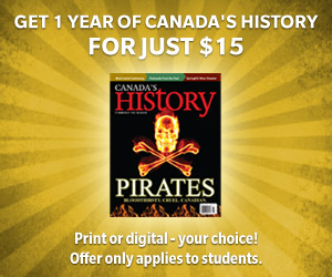 Students get 1 yr of Canada's History for only $15!